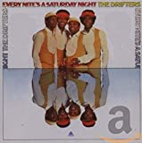Songtexte von The Drifters - Every Nite's a Saturday Night