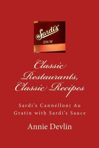 Classic Restaurants, Classic Recipes: Sardi's Cannelloni Au Gratin with Sardi's Sauce