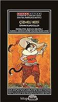 Sanatsal Resimli Cizmeli Kedi; Grimm Masallari