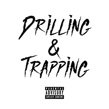 Drilling & Trapping