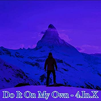 Do It on My Own