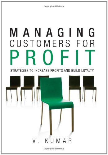 Managing Customers for Profit: Strategies to Increase Profits and Build Loyalty (paperback)