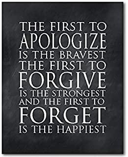 CANVASPrtint The first to apologize is the bravest the first to forgive is the strongest the first to forget is the happiest PRINT Family Kids Wall Art
