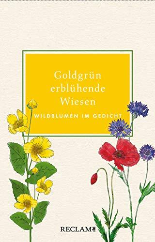 Buchseite und Rezensionen zu 'Goldgrün erblühende Wiesen: Wildblumen im Gedicht' von Eberhard Scholing