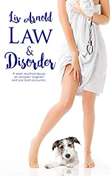 Law & Disorder by [Liv Arnold]