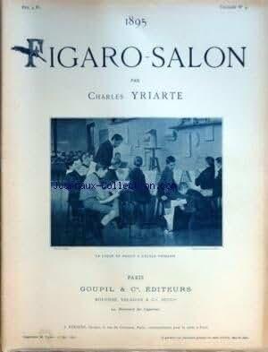 FIGARO SALON [No 4] du 25/05/1895 - FIGARO SALON PAR YRIARTE LECON DE DESSIN A L'ECOLE PRIMAIRE - EN EGYPTE / NAPOLEON BONAPARTE