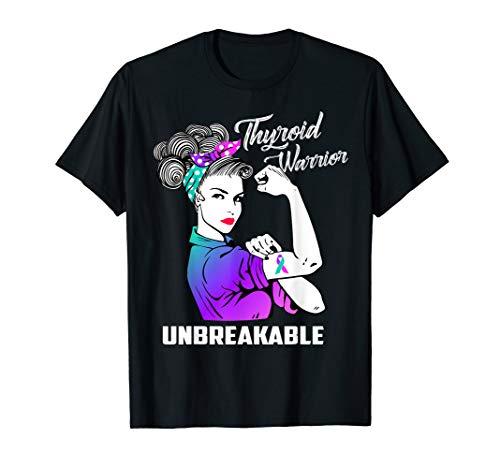 Thyroid Warrior Unbreakable T-Shirt Thyroid Awareness Gift