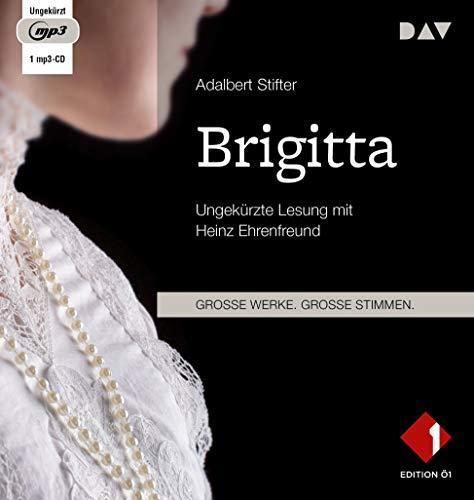 Brigitta: Ungekürzte Lesung mit Heinz Ehrenfreund (1 mp3-CD)