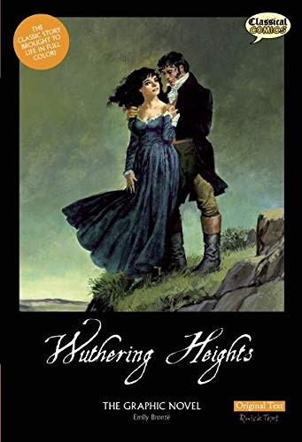 Wuthering Heights The Graphic Novel by Sean Michael Wilson