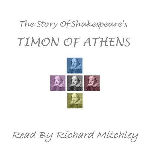 The Story of Shakespeare's Timon of Athens cover art