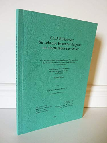 CCD-Bildsensor für schnelle Konturverfolgung mit einem Industrieroboter (Dissertation)