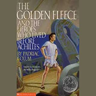 The Golden Fleece and the Heroes who Lived Before Achilles cover art