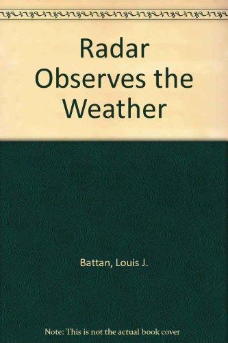 Radar Observes the Weather