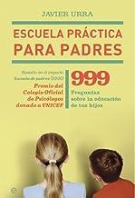 Escuela practica para padres (Psicologia Y Salud (esfera))
