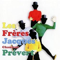 Les Freres Jacques Chantent Prevert