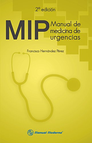 MIP. Manual de medicina de urgencias