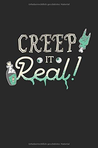 Notizbuch ca A5 Kariert 120 Seiten Geschenkidee: Creep It Real - Halloween Metal Kostüm Horror Geschenkidee