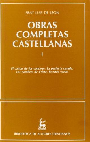 OBRAS COMPLETAS CASTELLANAS DE FRAY LUIS DE LEON. (T.1)