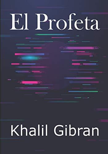 El Profeta: Khalil Gibrán