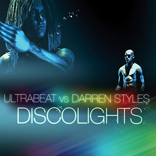 Discolights (Ultrabeat Vs. Darren Styles)