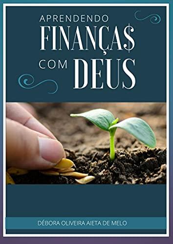Aprendendo Finanças com Deus