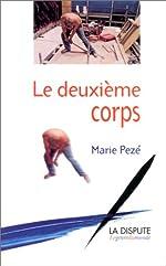 Le Deuxieme Corps de Marie Pezé