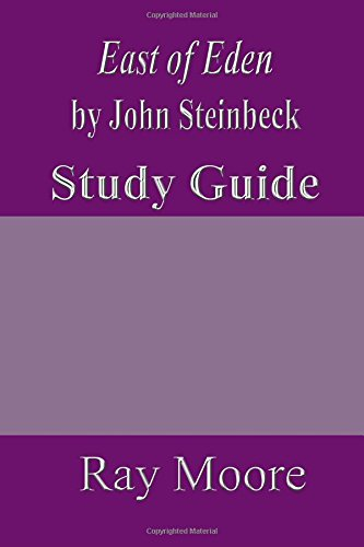 East of Eden by John Steinbeck: A Study Guide: Volume 29