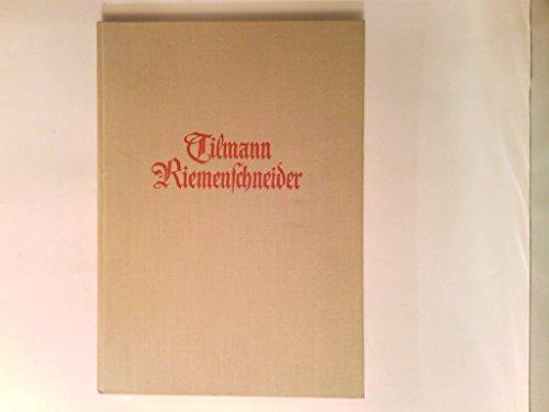Tilmann Riemenschneider. Ein Gedenkbuch.