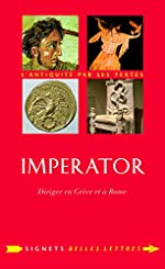 Imperator - Diriger en Grèce et à Rome de Charles Senard