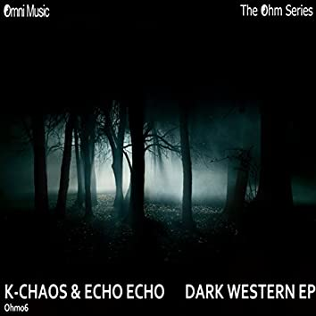 The Ohm Series: Dark Western EP