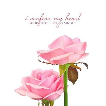 I'll confess my heart.