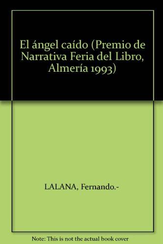 El ángel caído (Premio de Narrativa