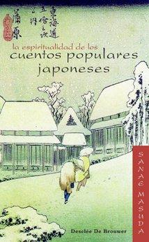 La espiritualidad de los cuentos populares japoneses (Caminos)