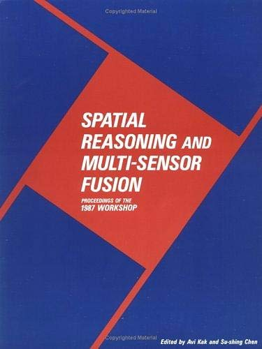 Download Spatial Reasoning and Multi-Sensor Fusion: Proceedings of the 1987 Workshop 0934613591