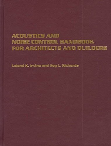 [(Acoustics and Noise Control Handbook for Architects and Builders : Understanding Sound)] [By (author) Leland K. Irvine ] published on (January, 1998)