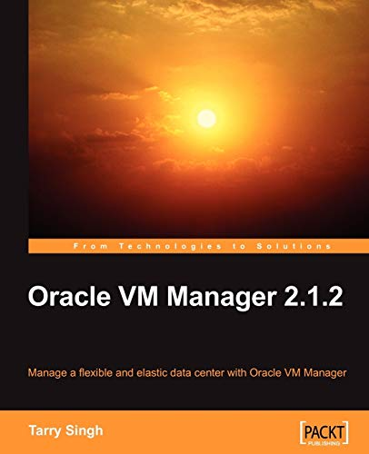 Oracle VM Manager 2.1.2 (English Edition)