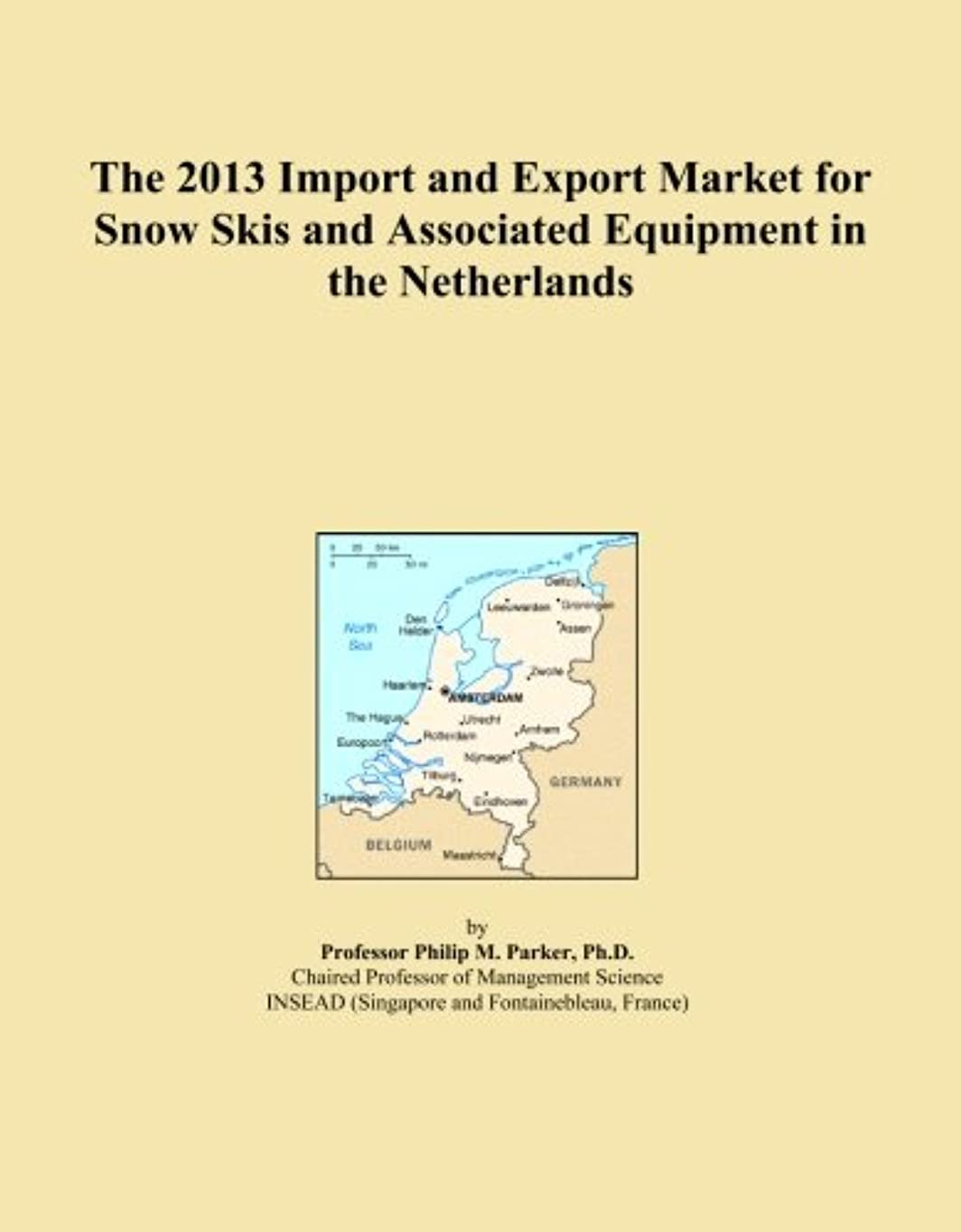 想像力ジャーナル怪しいThe 2013 Import and Export Market for Snow Skis and Associated Equipment in the Netherlands