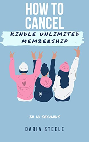 How to cancel Kindle Unlimited Membership: In 10 seconds (English Edition)