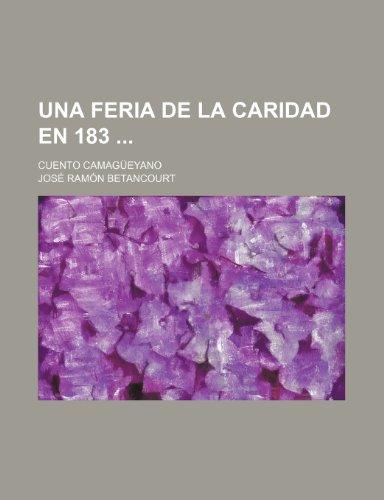 Una Feria de La Caridad En 183 (1-2); Cuento Camagueyano