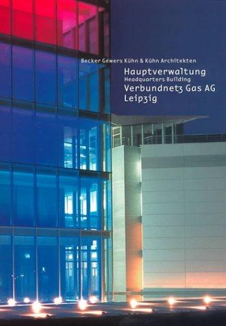 Hauptverwaltung Verbundnetz Gas AG, Leipzig: Headquarters Building (Prestel Art)