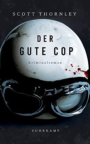 Der gute Cop: Kriminalroman (suhrkamp taschenbuch)