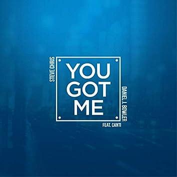 You Got Me (feat. Canti)