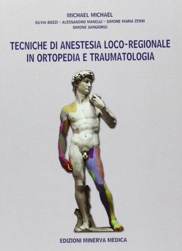 Tecniche di anestesia loco-regionale in ortopedia e traumatologia