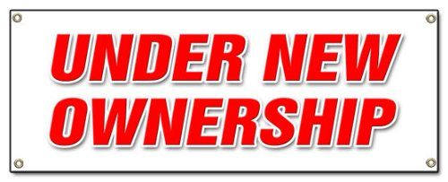 """72"""" Under New Ownership Banner Sign Brand Owner Owners Management Signs"""
