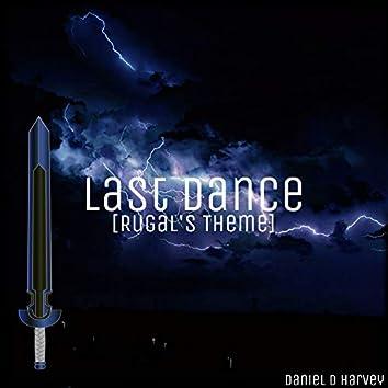 Last Dance (Rugal's Theme)