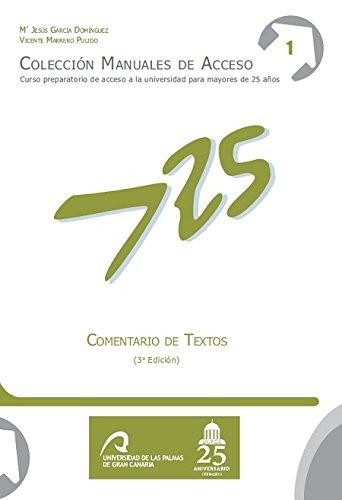 Comentario de Textos (Manuales de Acceso a Mayores de 25 años: Curso Preparatorio de acceso a la universidad)