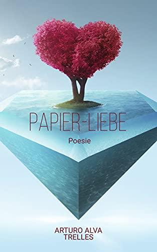 Papier liebe: Poesie