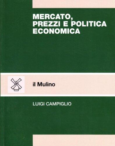 Mercato, prezzi e politica economica