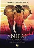 Aníbal: el rayo de Cartago (Epopeya)