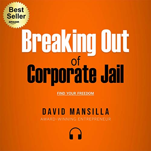 Breaking Out of Corporate Jail cover art